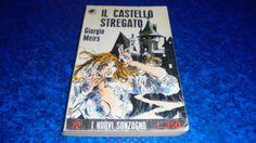 I-NUOVI-SONZOGNO-N-72-GIORGIO-MEIRS-IL-CASTELLO-STREGATO-NOVEMBRE-1968-OK