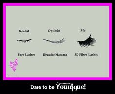Dare to be Younique!! Check out the 3D Fiber Lashes! Totally the ONLY WAY to go!