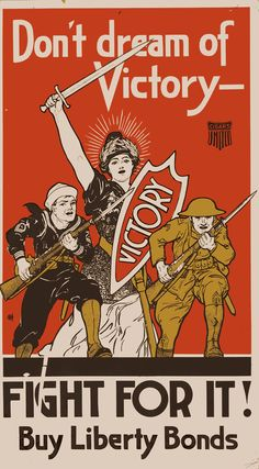 This propaganda poster goes under the life on the Homefront category because it encourages citizens to buy war bonds to support the war. It caught my eye because it mentions how victory will only be a dream without the people's help Ww1 Propaganda Posters, Political Posters, Satire, Poster Ads, World War One, Vintage Travel Posters, Military History, Vintage Advertisements, United States