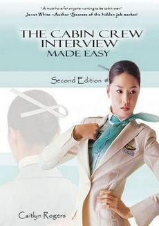 Sharing The Cabin Crew Interview Made Easy: An Insiders Guide to the Flight Attendant Interview (2nd Revised edition) from WHSMITH