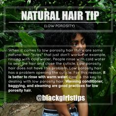 """""""Tip for Low Porosity Hair """" Pinterest::: tatirich ✨"""