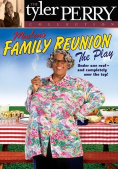Tyler Perry's Madea's Family Reunion: The Play $8.73