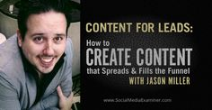 """Content for Leads: How to Create Content That Spreads and Fills the Funnel By Michael Stelzner Published March 2015 """"podcast Social Media Updates, Social Media Tips, Content Marketing Strategy, Social Media Marketing, Content Tools, Economics, Be Yourself Quotes, Spreads, Laptop Repair"""