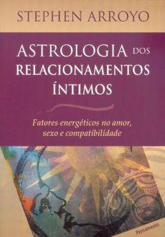 ASTROLOGIA DOS RELACIONAMENTOS INTIMOS - PENSAMENTO