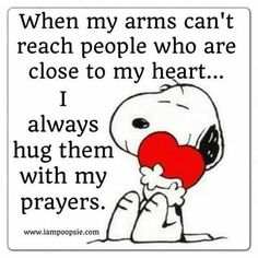 When My Arms Can't Reach People Who Are Close To My Heart I Always Hug Them With My Prayers!  #Prayer #Hugs #Motivation #Inspiration - Allresources.info