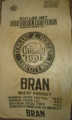 Bran (flour) sack Golden Lake, Flour Sacks, Feed Sacks, Cotton Bag, Primitives, Foodies, Knowledge, Letters, Graphics