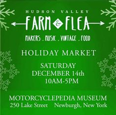 Home - Hudson Valley Farm & Flea Holiday Market, Hudson Valley, Fleas, The Fosters, Encouragement, Museum, New York, Dessert, New York City