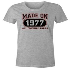 39th Birthday Gift T-Shirt - Made In 1977 All Original Parts - Short Sleeve Womens T-Shirt
