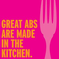 "Great #ABS are made in the Kitchen #BeFit #motivation #quote "" power up and get ready to train"" powerfit"