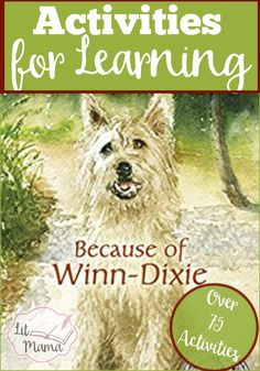 Because of Winn-Dixie Activities for Learning has more than 75 activities for reading comprehension and fun for the novel by Kate DiCamillo 3rd Grade Books, Third Grade Reading, Grade 2, Second Grade, Character Activities, Book Activities, Literature Circles, Children's Literature, Book Club Books