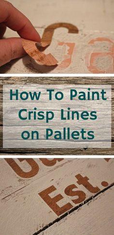 How to Paint Crisp Lines when stenciling pallets. #pallets #stencils #paint
