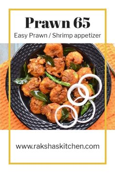 Prawn 65 is a delicious South Indian starter or appetizer. This is a spicy and crispy dry preparation in which prawns are marinated with spices and deep fried. This can be made for parties too. Serve it as an evening snack or as a cocktail party appetizer. This Indian prawn starter recipe is easy and can be made with minimal ingredients. This shrimp appetizer recipe is delicious. It takes very less time to cook and can be made for entire family. It is a kid friendly recipe too. Shrimp Recipes For Dinner, Prawn Recipes, Shrimp Recipes Easy, Delicious Dinner Recipes, Appetizer Recipes, Indian Food Recipes, Asian Recipes, Cocktail Party Appetizers, Healthy Gluten Free Recipes