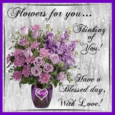 Flowers/Floral Wishes section. Send these flowers to anyone with wishes for a Blessed day. Permalink : http://www.123greetings.com/flowers/floral_wishes/flowers_for_you_9.html
