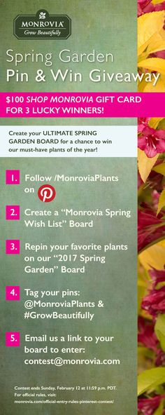 Plan your 2017 spring garden with us by pinning our featured and new plants! 3 lucky winners will receive a $100 Shop Monrovia gift card to go towards their dream garden!