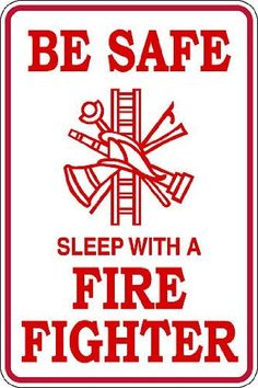 Be Safe Sleep With A FireFighter Sign Picture Art Peel Stick Vinyl Wall Decal Sticker Size 20 Inches X 10 Inches 22 Colors Available >>> For more information, visit image link. Firefighter School, Firefighter Humor, Firefighter Family, Firefighter Wedding, Firefighter Pictures, Firefighter Shirts, Volunteer Firefighter, Firefighters Wife, Firemen