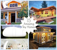 15 Amazing Tiny Homes_truly love these tiny homes! would love to try one as a project. _Catherine