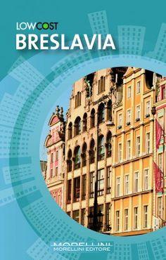 Breslavia - Polce Roberto M. - Morellini - libro Morellini Editore