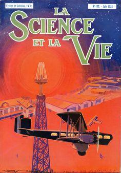 LA SCIENCE ET LA VIE - N.° 132 Giugno 1928