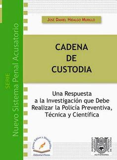LIBROS EN DERECHO: CADENA DE CUSTODIA