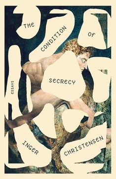 Buy Condition of Secrecy by Inger Christensen, Susanna Nied and Read this Book on Kobo's Free Apps. Discover Kobo's Vast Collection of Ebooks and Audiobooks Today - Over 4 Million Titles! Best Book Covers, Beautiful Book Covers, Book Cover Art, Best Book Cover Design, Design Graphique, Art Graphique, Cool Books, Illustration, Grafik Design
