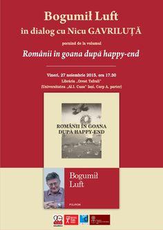 Bogumił Luft, fost ambasador al Republicii Polone în România, la Iaşi Happy End, Nicu, My Love, Poland, Universe