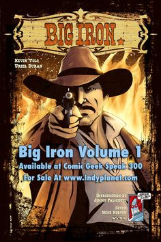 Big Iron - c2012 Kevin Volo  My western webcomic on Pixelstrips.com