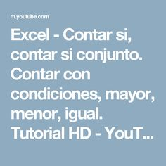 Excel - Contar si, contar si conjunto. Contar con condiciones, mayor, menor, igual. Tutorial HD - YouTube