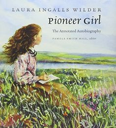 Pioneer Girl: The Annotated Autobiography by Laura Ingalls Wilder http://www.amazon.com/dp/0984504176/ref=cm_sw_r_pi_dp_KXCzwb03C617A