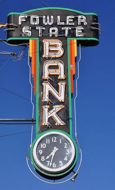 Fowler State Bank neon sign - Fowler, CO