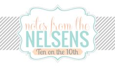 Notes from the Nelsens: Ten on the 10th: Recommended baby products for the first two weeks