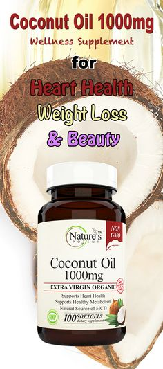 Coconut Oil Organic Wellness  Supplement for Heart Health, Weight Loss and Beauty