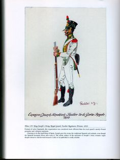 Foreign Troops: Plate 139: King Joseph's Army, Royal Guard, Fusilier Regiment, Private, 1810.