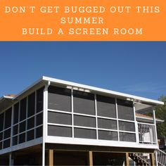 Get the most out of your time on the deck or patio this summer with a Screen Room. Outside Patio, Get Outside, Summer Deserts, Desert Sun, Garden Pests, Long Winter, Night Time, Bugs, The Outsiders