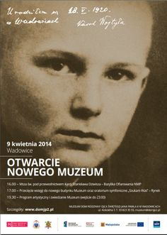 The opening of the new museum - the family home of John Paul II in Wadowice, will be inaugurated on April 9, 2014.