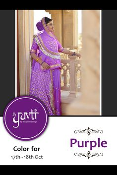 Color of the poshak for 17th and 18th October is PURPLE. Please post your photographs on the Facebook page of Yuvti not on the event page. #yuvti #diwalicontest #rajputiposhak