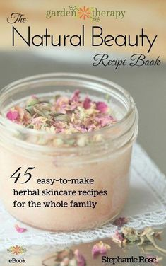 The Natural Beauty Recipe Book includes 45 easy-to-make, homemade herbal recipes for the whole famil Beauty Care, Diy Beauty, Beauty Hacks, Beauty Ideas, Beauty Skin, Beauty Makeup, Beauty Book, Face Beauty, Makeup