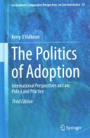This book explains, compares and evaluates the social and legal functions of adoption within a range of selected jurisdictions and on an international basis. It updates and extends the second edition published by Springer in 2009. From a standpoint of the development of adoption in England & Wales and the changes currently taking place there, it considers the process as it has evolved in other countries. It identifies ...