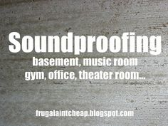 Soundproofing a Room on a Budget