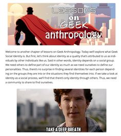 Lessons on Geek Anthropology: Geek Social Identity. Bazinga!!!! http://www.depepi.com/2015/10/06/lessons-on-geek-anthropology-geek-social-identity/?utm_content=buffer1b57c&utm_medium=social&utm_source=pinterest.com&utm_campaign=buffer  #geekanthropology #popculture #socialidentity #anthropology #Geek