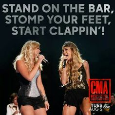 Stand on the bar, stomp your feet, start clappin'! Miranda Lambe & Carrie Underwood #CMAFest