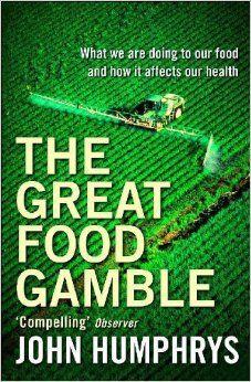 The Great Food Gamble: John Humphrys: 9780340770467: Amazon.com: Books