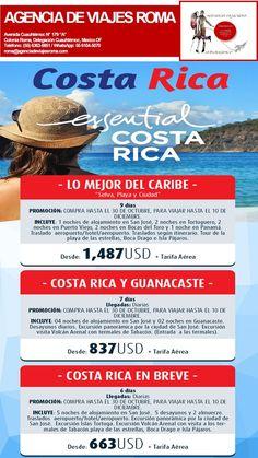 Costa Rica Esencial Cotiza: 6363-6851 Mail: roma@agenciadeviajesroma.com