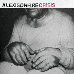 """Alexisonfire - """"Crisis"""""""