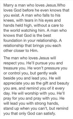 Marry a man who loves Jesus. - Jesus Quote - Christian Quote - Marry a man who loves Jesus. The post Marry a man who loves Jesus. appeared first on Gag Dad. The Words, Dear Future Husband, Future Boyfriend, Future Husband Quotes, Dear Boyfriend, Boyfriend Goals, Future Wife, Bible Quotes, Godly Man Quotes