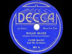 1935 Clyde McCoy - Sugar Blues (Decca version) - YouTube