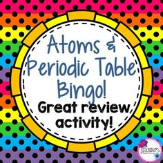 Atoms & Periodic Table BingoThis is a set of 30 different bingo cards with 32 questions that will help your students review the concept of atoms and the Periodic Table. This is a great activity that can be used for early finishers, in science centers, enrichment, a small group activity, whole group activity, or just for a review!