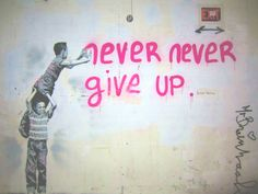 Images For > Quotes About Never Giving Up Tumblr