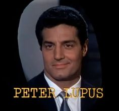 Willy Armitage -- Peter Lupus -- that is, personally, the cutest little smile ever!