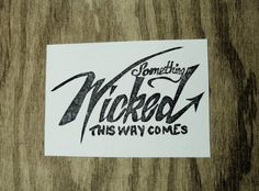 Something Wicked This Way Comes, hand carved stamp, rubber stamp
