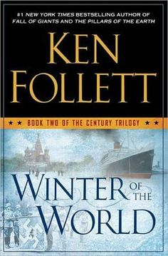 "Winter of the World, finished this last week, loved it, hated to ""say goodbye"" to all of the characters."